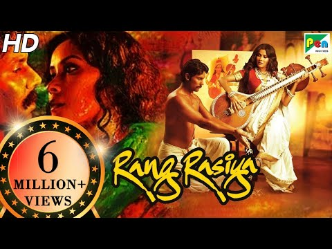 Rang Rasiya   Full Movie   Randeep Hooda, Nandana Sen, Paresh Rawal