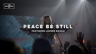 Peace Be Still (feat. Lauren Daigle) // The Belonging Co // All The Earth