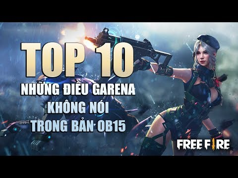 Free Fire | TOP 10 thứ GARENA không nói với bạn về Phiên Bản OB15 | Rikaki Gaming - Thời lượng: 10:59.