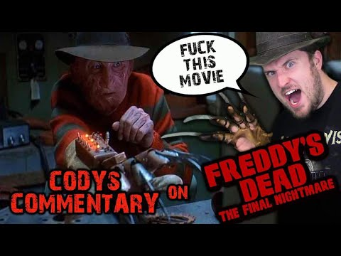 Freddy's Dead: The Final Nightmare | Cody's Commentary