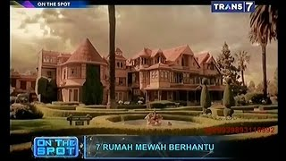 Video On The Spot - 7 Rumah Mewah Berhantu MP3, 3GP, MP4, WEBM, AVI, FLV September 2018