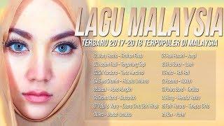 Lagu Baru Melayu 2017-2018 Terpopuler Saat ini [Lagu Malaysia Terbaik] BEST AUDIO TERKINI