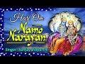 """""""Hari Om Namo Narayana"""" """"Shreeman Narayan Narayan Hari Hari"""" """"Narayana Full Song #Spiritual Activity"""