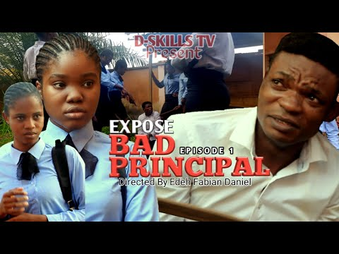 Expose (BAD PRINCIPAL)  episode  1 Lastest Nollywood movie as Directed  by Edeh Fabian Daniel