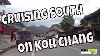 JC's Road Trip - Cruising The Main Road From North To South - Koh Chang, Thailand Part 7