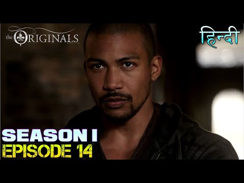 The original Season 1 Episode 14 थे ओरिजिनल  - Explanation in Hindi -Klaus known truth about Rebekah