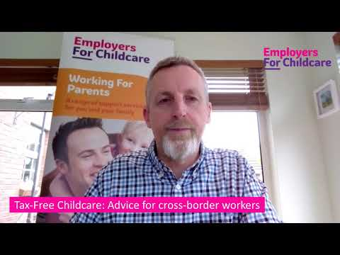 Tax-Free Childcare: Advice for cross-border workers