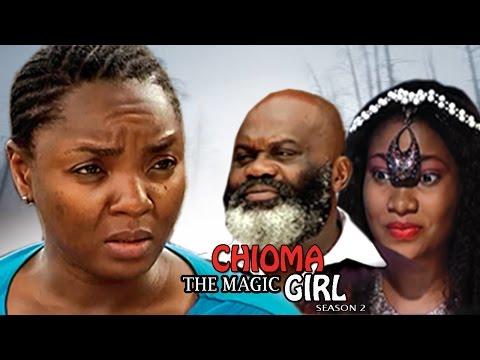 Chioma The Magic Girl Season 2 - 2017 Latest Nigerian Nollywood Movie