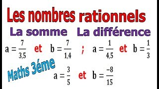 Maths 3ème - Les nombres rationnels Addition et Soustraction Exercice 11