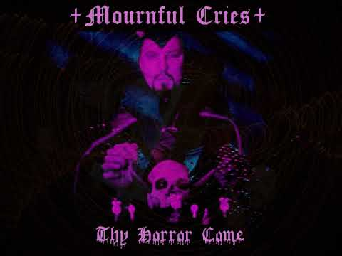 Mournful Cries - Thy Horror Come (Full EP 2018) (видео)