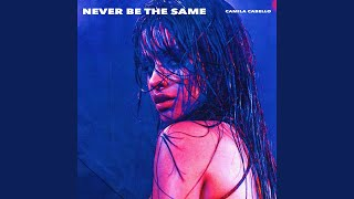 Video Never Be the Same MP3, 3GP, MP4, WEBM, AVI, FLV April 2018