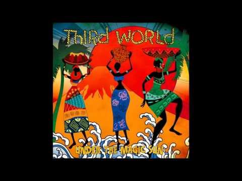 THIRD WORLD (Under The Magic Sun - 2015)  B06- Now that we found love [Re-1978]
