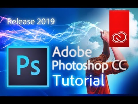 Photoshop CC 2019 - Full Tutorial For Beginners [+General Overview]