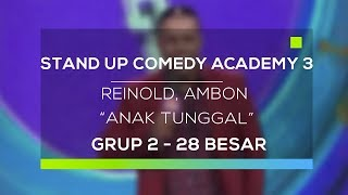Video Stand Up Comedy Academy 3 : Reinold, Ambon - Anak Tunggal MP3, 3GP, MP4, WEBM, AVI, FLV Februari 2018
