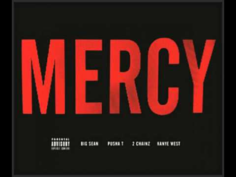 Mercy - Kanye West - Mercy feat. Big Sean, Pusha T & 2 Chainz http://i-am-finally-famous.tumblr.com.