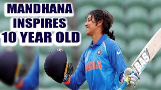 Indian women cricketer Smriti Mandhana inspired a 10 year girl to get the fiery women's team opener's name printed on her...