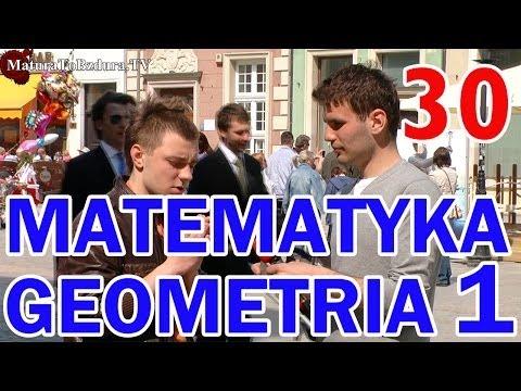 Matura To Bzdura - MATEMATYKA GEOMETRIA (CZĘŚĆ 1) odc. 30