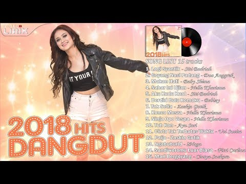 Video LAGU DANGDUT 2018 Paling Enak Didengar Saat ini (Video Lirik) download in MP3, 3GP, MP4, WEBM, AVI, FLV January 2017
