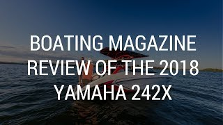 10. Boating Magazine Buyer's Guide Review of the 2018 Yamaha 242X with SurfPointe