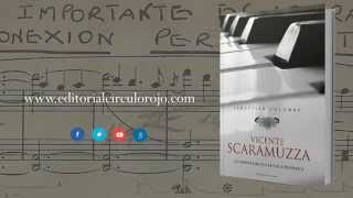 Vicente Scaramuzza. La vigencia de una escuela pianística. Booktrailer