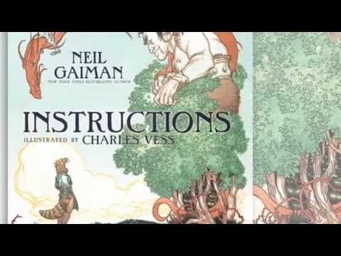 instructions - Check out an animated book trailer for Instructions, the new book from Newbery Medal winner Neil Gaiman and illustrator Charles Vess! Find more Neil Gaiman v...