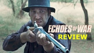 Echoes of War Movie Review