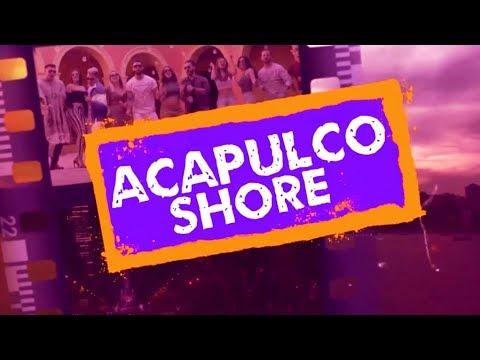 Estreno - Episodio 1   Acapulco Shore 6