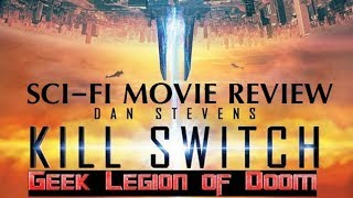Nonton Kill Switch   2017 Dan Stevens   Aka Redivider Sci Fi Movie Review Film Subtitle Indonesia Streaming Movie Download