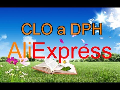 13 - Kdy se platí CLO a DPH za zboží zakoupené na Aliexpress ★★★★★