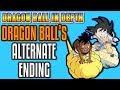 Dragon Ball's Alternate Ending