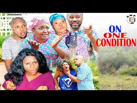 On One Condition Season 2 - 2017 Latest Nigerian Nollywood Movie