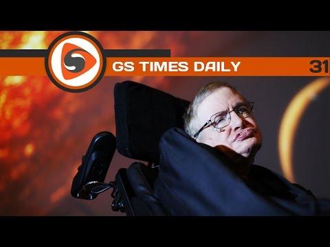GS Times [DAILY]. Стивен Хокинг бросил вызов Джеймсу Бонду