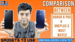 In this video we have done the comparison of Honor 8 Pro with OnePlus 5, we have compared these devices on the basis of the camera, performance, value for money and which phone is good in what department. We hope you liked this video, to get notified, subscribe for free at http://goo.gl/ZgmTjE also, make sure to like this video and share if it can help other people. Add Abhishek As Friend on:Twitter: https://goo.gl/eEdJO3Facebook: https://goo.gl/VJLdDlInstagram: https://goo.gl/ZA75hSAbhishek Facebook Page: https://goo.gl/SPbQVP--Add Gadgets To Use As Friend on:--Facebook Page: https://goo.gl/AzdyXjTwitter: https://goo.gl/gv2Ob5 Instagram: https://goo.gl/09gnZt--Best Smartphone Offers: Best Phone Deals on Flipkart - http://goo.gl/pft2ueBest Phone Deals on Amazon - http://goo.gl/2nMKvI3. About GadgetsToUse:Visit http://www.gadgetstouse.com to read more detailed reviews, unboxing, hands on and overview of smartphones, tablets, tech and gadgets. We also post full review of gadgets and accessories on our website. 4. India RankGadgetsToUse youtube channel comes under Top Tech Youtube Channels in India for gadgets reviews, news and tips, tutorials. MY YOUTUBE GEAR --MY BIG CAMERA: http://goo.gl/J2P2AJ DIGITAL NOTEPAD I USE http://goo.gl/RD325n (Amazon US)  Amazon India ( http://goo.gl/x1ZdPQ )MY DSLR MIC: http://amzn.to/2dNrsQoMY MIC: http://goo.gl/8NlqDJMY CAR TRIPOD: http://amzn.to/2aGpotnMY OTHER PHONE TRIPODS: http://fkrt.it/vtgsBNNNNN MY SMALL TRIPOD: http://goo.gl/zpii2jMY SMALL CAMERA: http://goo.gl/MrvhvWSECOND MIC: http://goo.gl/aFWhnGMY TABLE TRIPOD: http://goo.gl/k9fvCUCHEAPER ACTION CAMERA: - http://goo.gl/pMFRJjSMARTPHONE TRIPOD: http://goo.gl/96EVtpMY DESKTOP MIC: http://goo.gl/iSVQN7MY VLOG CAMERA: http://goo.gl/LWCty3MY SECOND DESKTOP MIC: http://goo.gl/6MqVDtMY SECOND DSLR MIC: https://goo.gl/ZJch2P  --All content used is copyright to GadgetsToUse.com, Use or commercial display or editing of the content without proper authorization is not allowed.