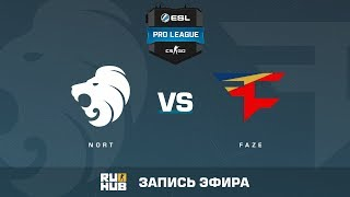 North vs FaZe - ESL Pro League S6 EU - de_mirage [yXo, Enkanis]