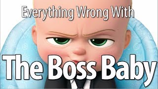 Video Everything Wrong With The Boss Baby In 15 Minutes Or Less MP3, 3GP, MP4, WEBM, AVI, FLV Juli 2019
