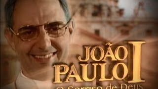 A HISTÓRIA DE JOÃO PAULO I