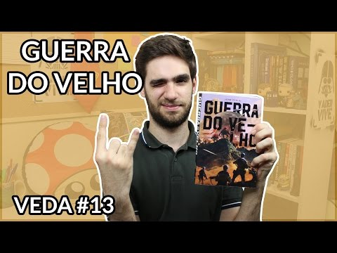 Guerra do Velho (John Scalzi) | Review #15 | Veda #13