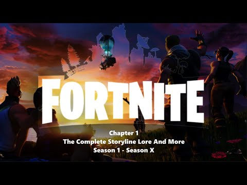 Fortnite - The Complete Chapter One Story/Lore (Season 1 - Season X) [Sp Originals]