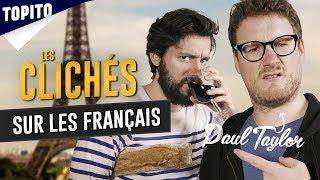 Video Top 7 des clichés sur les français (avec Paul Taylor) MP3, 3GP, MP4, WEBM, AVI, FLV Agustus 2018