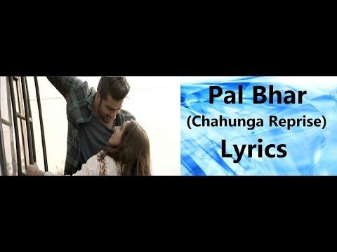 Pal Bhar Lyrics (Chaahunga Reprise) | Half Girlfriend ( 2017 ) | Arijit Singh |