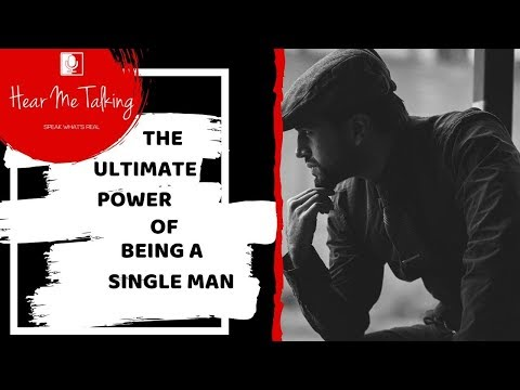 The Ultimater Power of Being a Single Man
