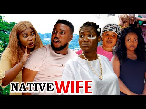 NATIVE WIFE (MERCY JOHNSON) - LATEST NIGERIAN NOOLYOOD MOVIES