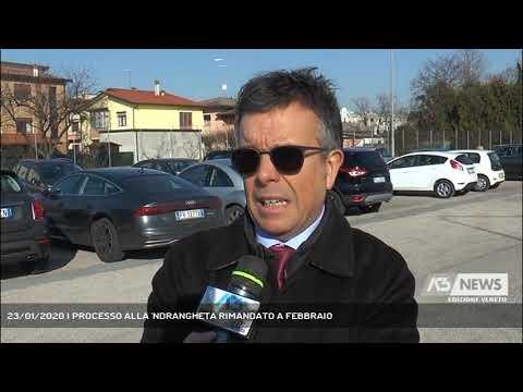 23/01/2020   PROCESSO ALLA 'NDRANGHETA RIMANDATO A FEBBRAIO