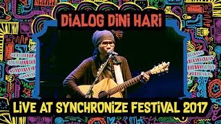 Video Dialog Dini Hari live at SynchronizeFest - 6 Oktober 2017 MP3, 3GP, MP4, WEBM, AVI, FLV September 2018