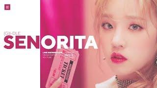 Video (G)I-DLE - Senorita Line Distribution (Color Coded) | 여자아이들 MP3, 3GP, MP4, WEBM, AVI, FLV Juni 2019