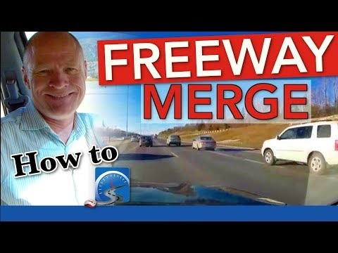 How to Merge onto a Freeway, Motorway, or Interstate