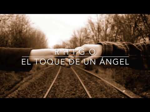 Palabras de amor - RHIGO - El toque de un ángel (Official Album Audio)