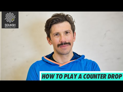 Squash tips:  Counter drops & trickle boasts - How to play a counter drop