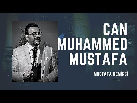 Mustafa Demirci – Can Muhammed Sözleri