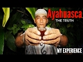 Ayahuasca Trip Please Watch Before Taking (my Ayahuasca Experience)